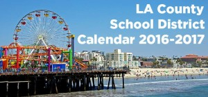 LA County School District Calendars for 2016-2017