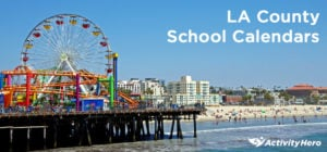 LA County School District Calendars for 2019 2020