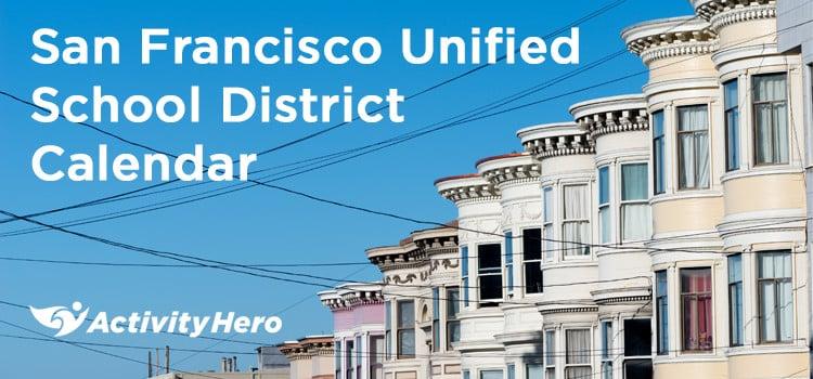 San Francisco Unified School District Calendar