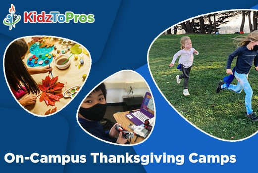 Thanksgiving Camps for Kids - KidzToPros on-campus camps for Thanksgiving - School Holiday Camps